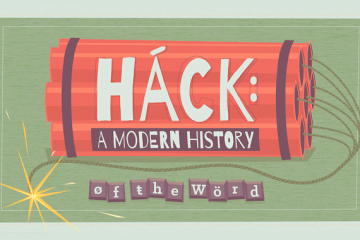 hack-a-modern-history-of-the-word